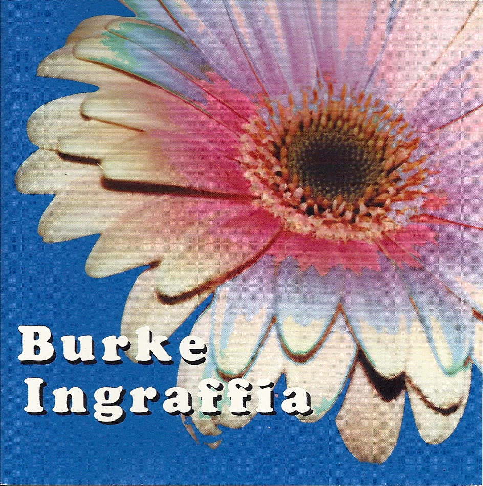 Burke Ingraffia CD with Flower on the cover